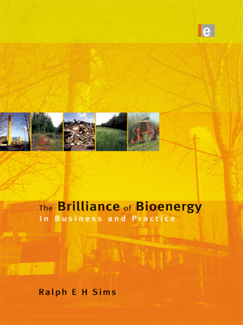 The Brilliance of Bioenergy In Business and In Practice book cover