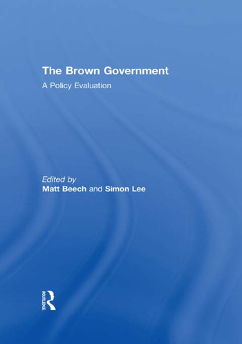 The Brown Government A Policy Evaluation book cover