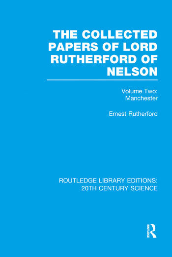 The Collected Papers of Lord Rutherford of Nelson Volume 2 book cover