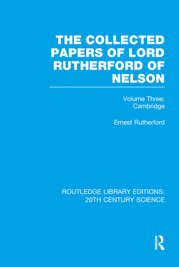 The Collected Papers of Lord Rutherford of Nelson Volume 3 book cover