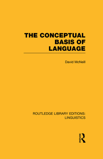 The Conceptual Basis of Language (RLE Linguistics A: General Linguistics) book cover