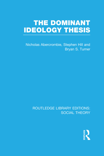 The Dominant Ideology Thesis book cover