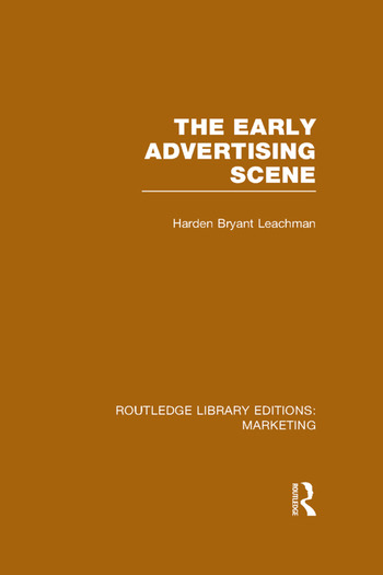 The Early Advertising Scene (RLE Marketing) book cover