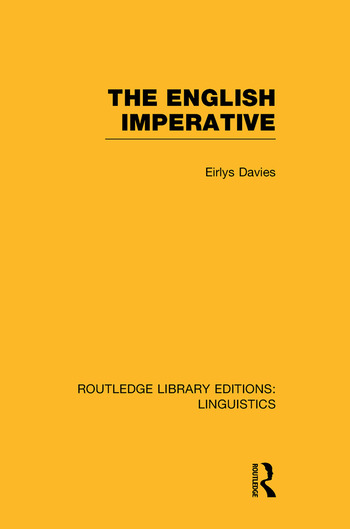 The English Imperative (RLE Linguistics D: English Linguistics) book cover