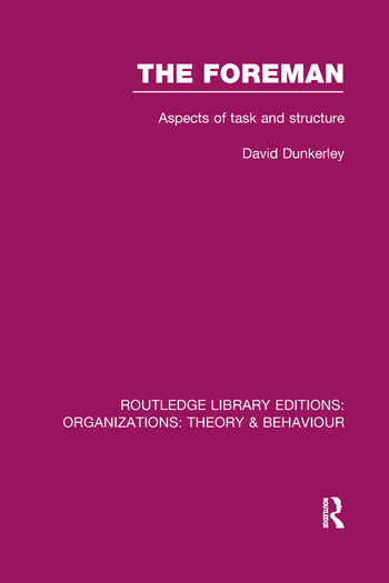 The Foreman (RLE: Organizations) Aspects of Task and Structure book cover
