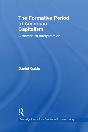 The Formative Period of American Capitalism A Materialist Interpretation book cover