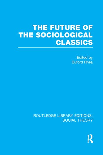 The Future of the Sociological Classics book cover