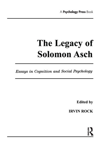 The Legacy of Solomon Asch Essays in Cognition and Social Psychology book cover