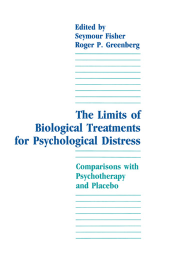 The Limits of Biological Treatments for Psychological Distress Comparisons With Psychotherapy and Placebo book cover