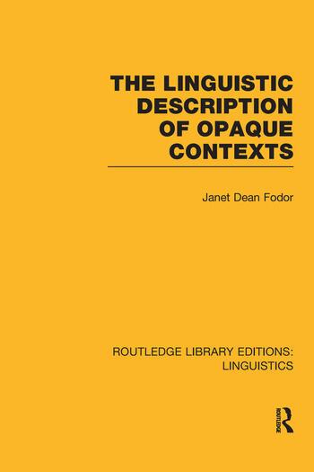 The Linguistic Description of Opaque Contexts book cover