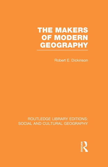 The Makers of Modern Geography (RLE Social & Cultural Geography) book cover