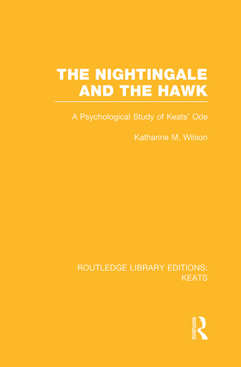 The Nightingale and the Hawk A Psychological Study of Keats' Ode book cover