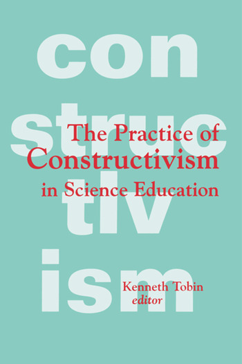 The Practice of Constructivism in Science Education book cover