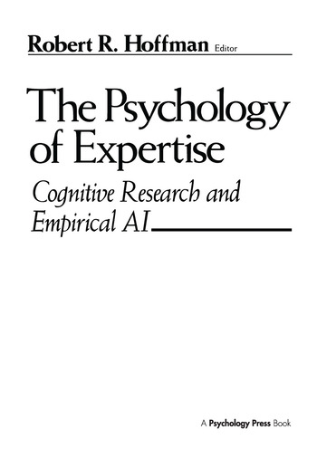 The Psychology of Expertise Cognitive Research and Empirical Ai book cover