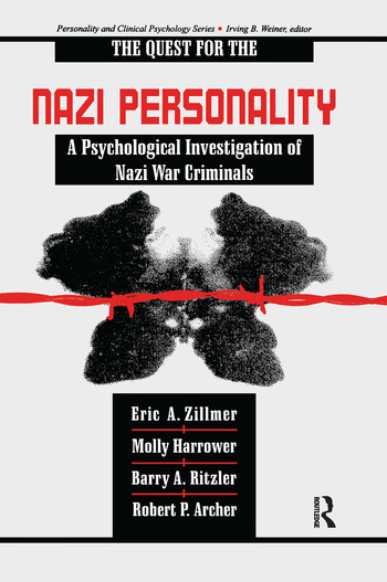 The Quest for the Nazi Personality A Psychological Investigation of Nazi War Criminals book cover
