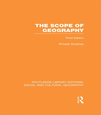 The Scope of Geography (RLE Social & Cultural Geography) book cover