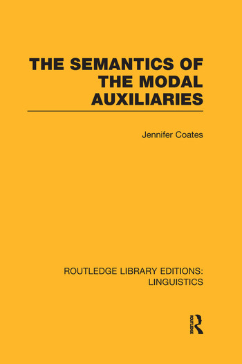 The Semantics of the Modal Auxiliaries book cover