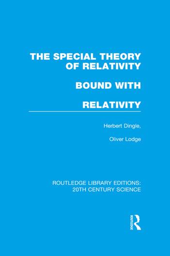 The Special Theory of Relativity bound with Relativity: A Very Elementary Exposition book cover