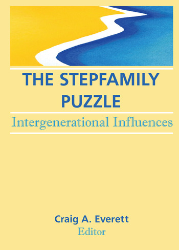 The Stepfamily Puzzle Intergenerational Influences book cover