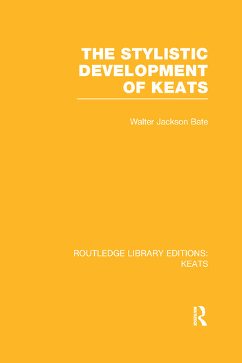 The Stylistic Development of Keats book cover