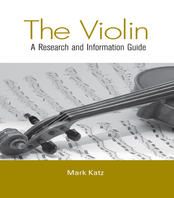 The Violin A Research and Information Guide book cover