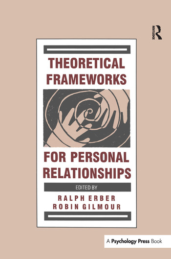 Theoretical Frameworks for Personal Relationships book cover