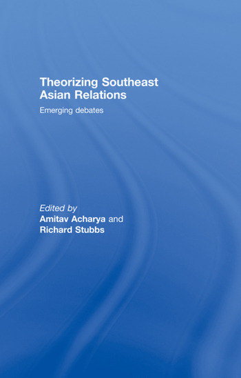 Theorizing Southeast Asian Relations Emerging Debates book cover