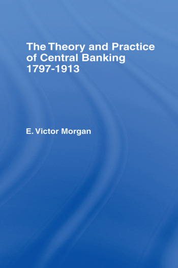 Theory and Practice of Central Banking book cover