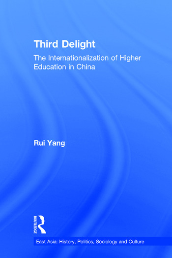 The Third Delight Internationalization of Higher Education in China book cover