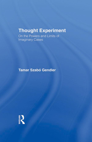 Thought Experiment On the Powers and Limits of Imaginary Cases book cover