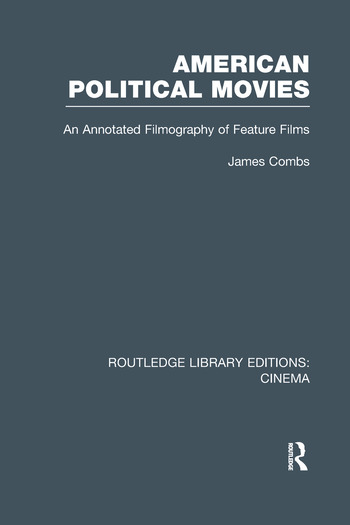 American Political Movies An Annotated Filmography of Feature Films book cover