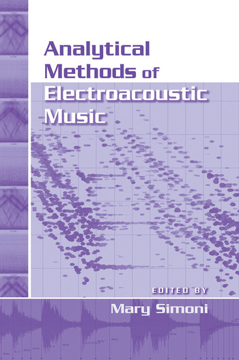 Analytical Methods of Electroacoustic Music book cover