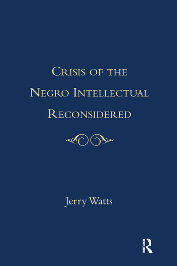 Crisis of the Negro Intellectual Reconsidered book cover
