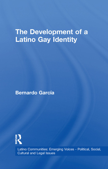 The Development of a Latino Gay Identity book cover