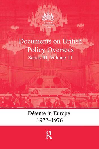 Detente in Europe, 1972-1976 Documents on British Policy Overseas, Series III, Volume III book cover