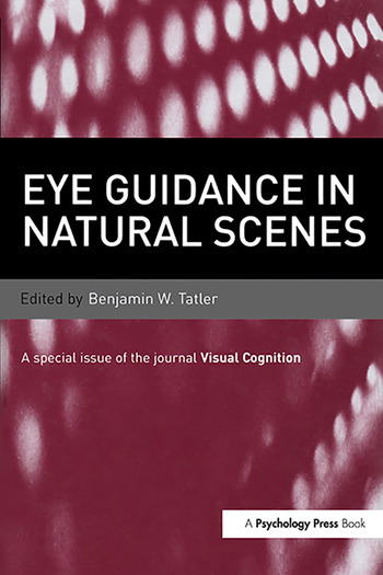 Eye Guidance in Natural Scenes A Special Issue of Visual Cognition book cover