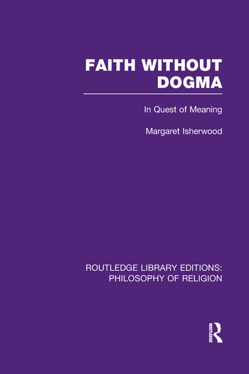 Faith Without Dogma In Quest of Meaning book cover