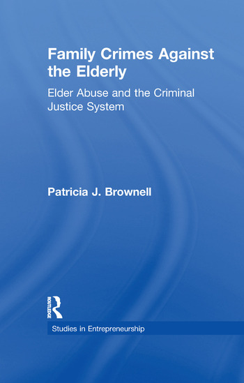 Family Crimes Against the Elderly Elder Abuse and the Criminal Justice System book cover