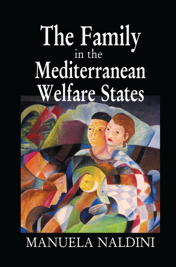 The Family in the Mediterranean Welfare States book cover