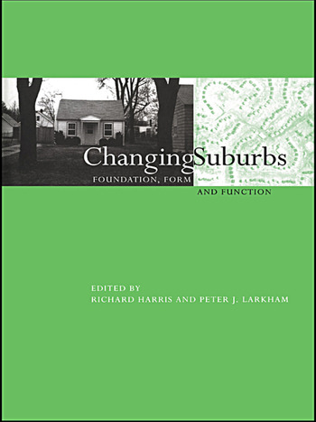 Changing Suburbs Foundation, Form and Function book cover