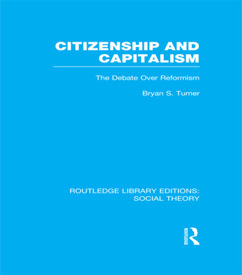 Citizenship and Capitalism (RLE Social Theory) The Debate over Reformism book cover