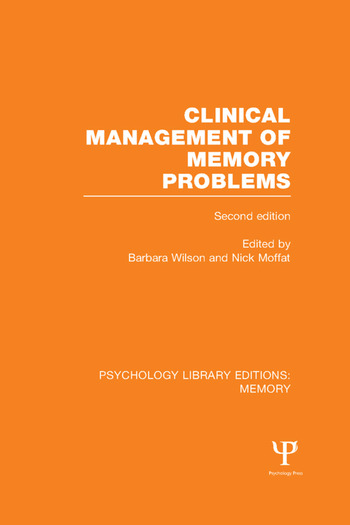 Clinical Management of Memory Problems (2nd Edn) (PLE: Memory) book cover