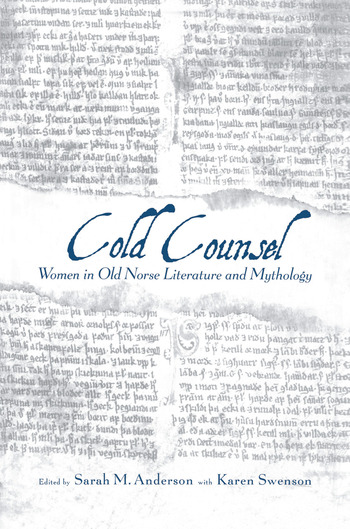 The Cold Counsel The Women in Old Norse Literature and Myth book cover