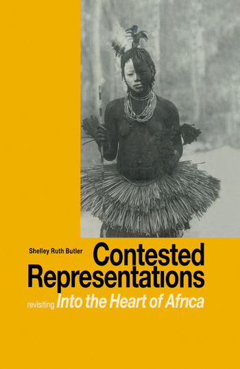 Contested Representations Revisiting 'Into the Heart of Africa' book cover