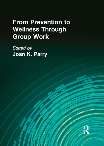 From Prevention to Wellness Through Group Work book cover