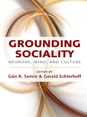Grounding Sociality Neurons, Mind, and Culture book cover