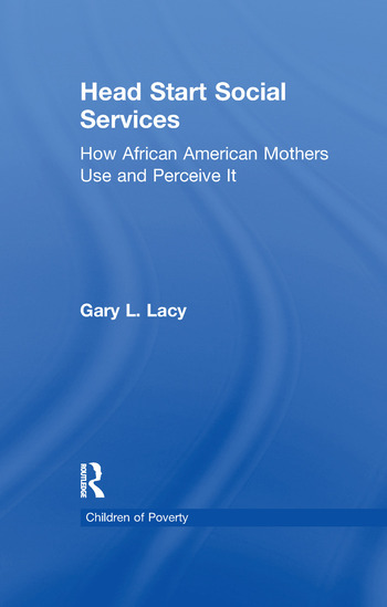 Head Start Social Services How African American Mothers Use and Perceive Them book cover