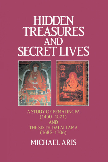 Hidden Treasures & Secret Lives A Study of Pemalingpa (1450-1521) and The Sixth Dalai Lama (1683-1706) book cover