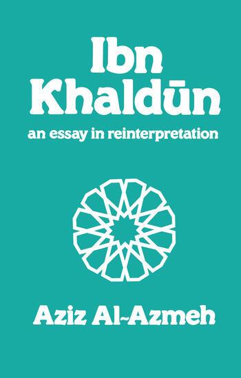 Ibn Khaldun A Reinterpretation book cover