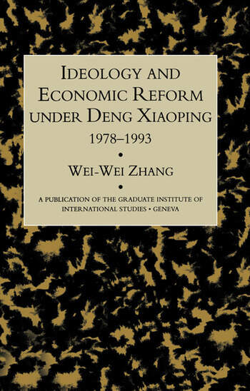 Ideology & Econ Refor Under Deng book cover